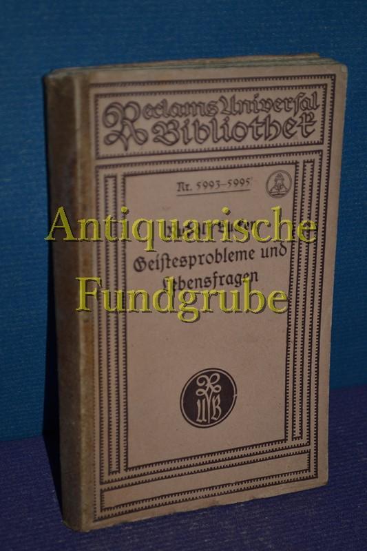 Reclams Universal-Bibliothek 5993-5995 // Geistesprobleme und Lebensfragen.: Eucken, Rudolf: