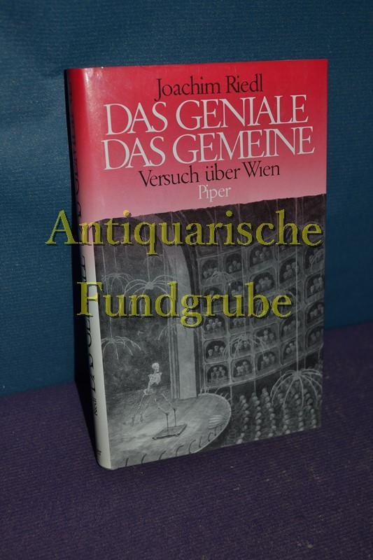 Das Geniale Das Gemeine Versuch über Wien: Riedl Joachim: