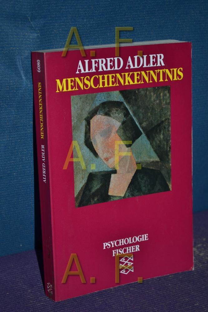 Menschenkenntnis. Fischer , 6080 : Psychologie: Adler, Alfred: