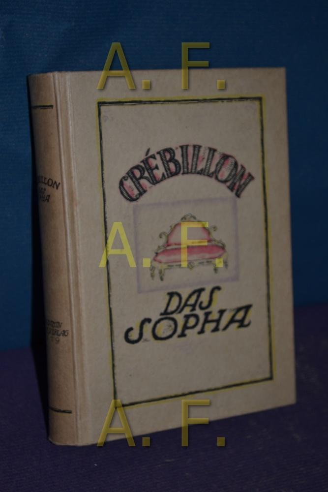 Das Sopha: Crebillon: