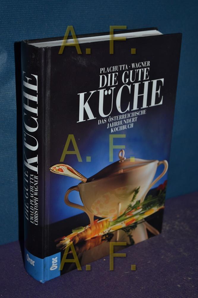 die gute kueche von plachutta wagner - zvab - Plachutta Die Gute Küche