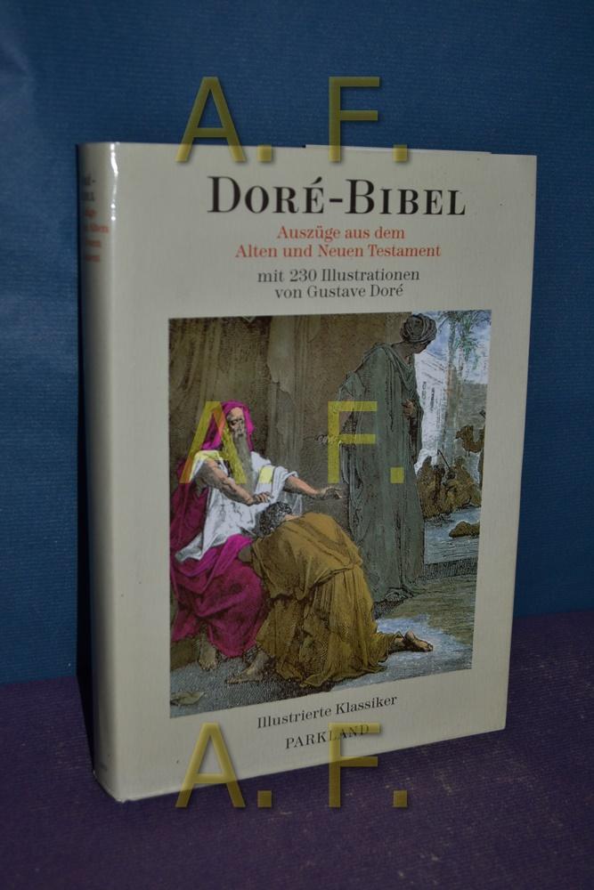 Doré-Bibel : Auszüge aus dem Alten und: Doré, Gustave: