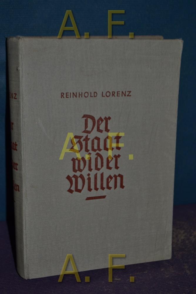 Stadt wider Willen, Österreich 1918 - 1938: Lorenz, Reinhold: