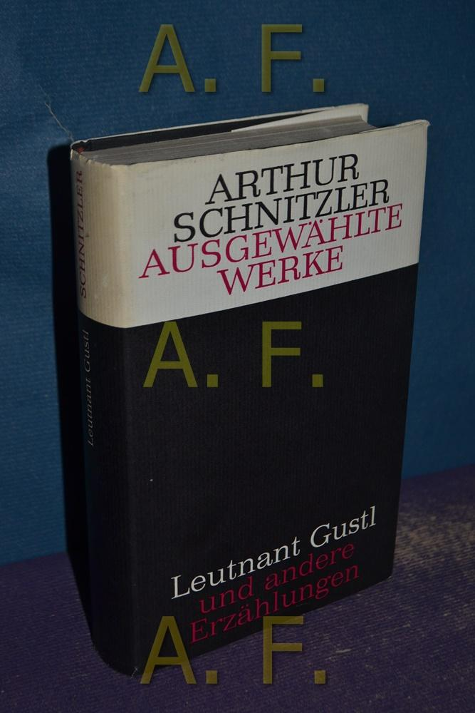 Gesammelte Werke in Einzelausgaben: Leutnant Gustl: Schnitzler, Arthur: