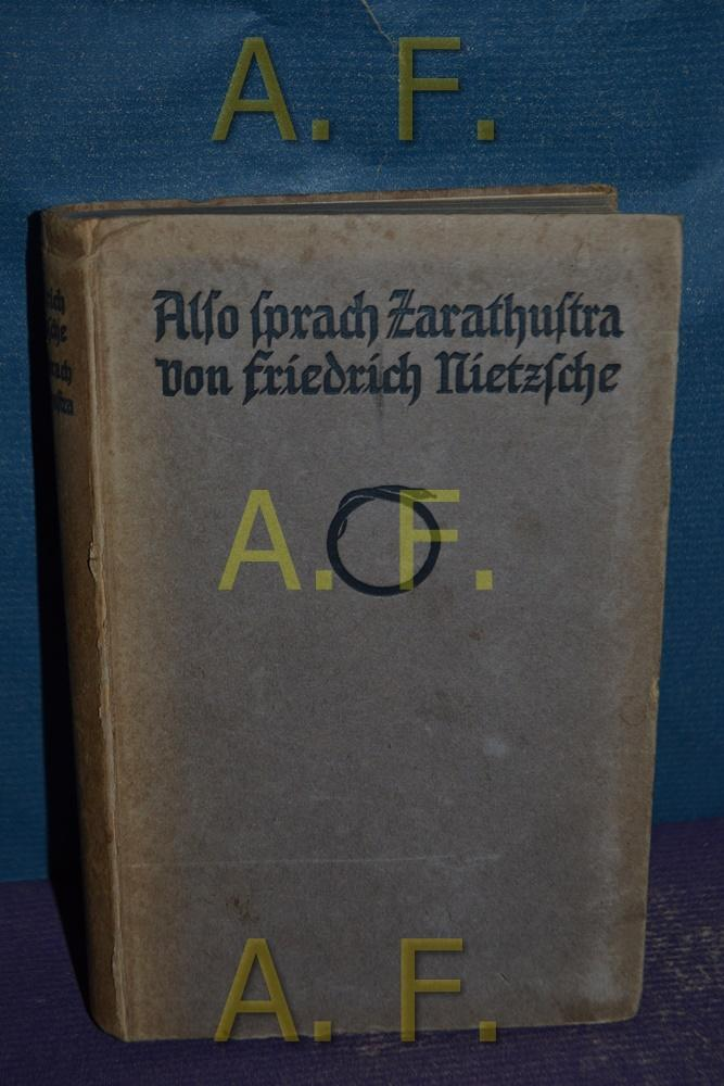 Also Sprach Zarathustra.: Nietzsche, Friedrich: