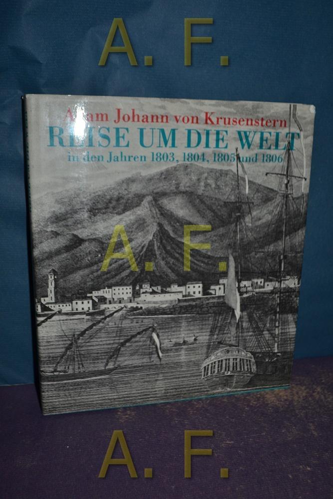 Reise um die Welt in den Jahren: Krusenstern, Adam Johann