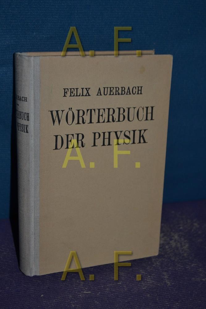 Wörterbuch der Physik Von / Veit's Sammlung: Auerbach, Felix: