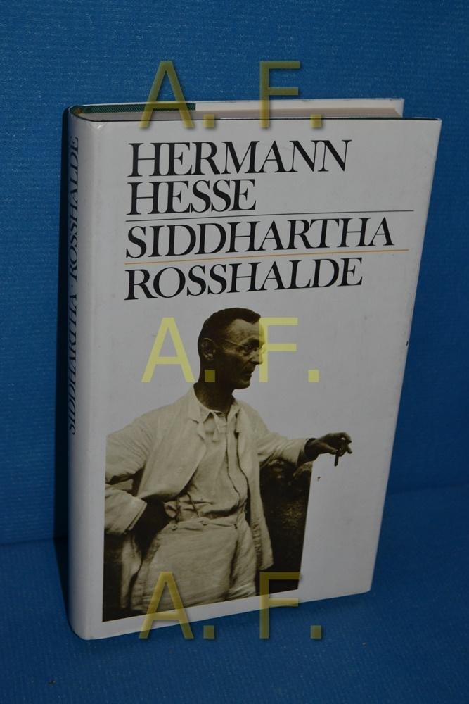Siddhartha / Rosshalde: Hesse, Hermann: