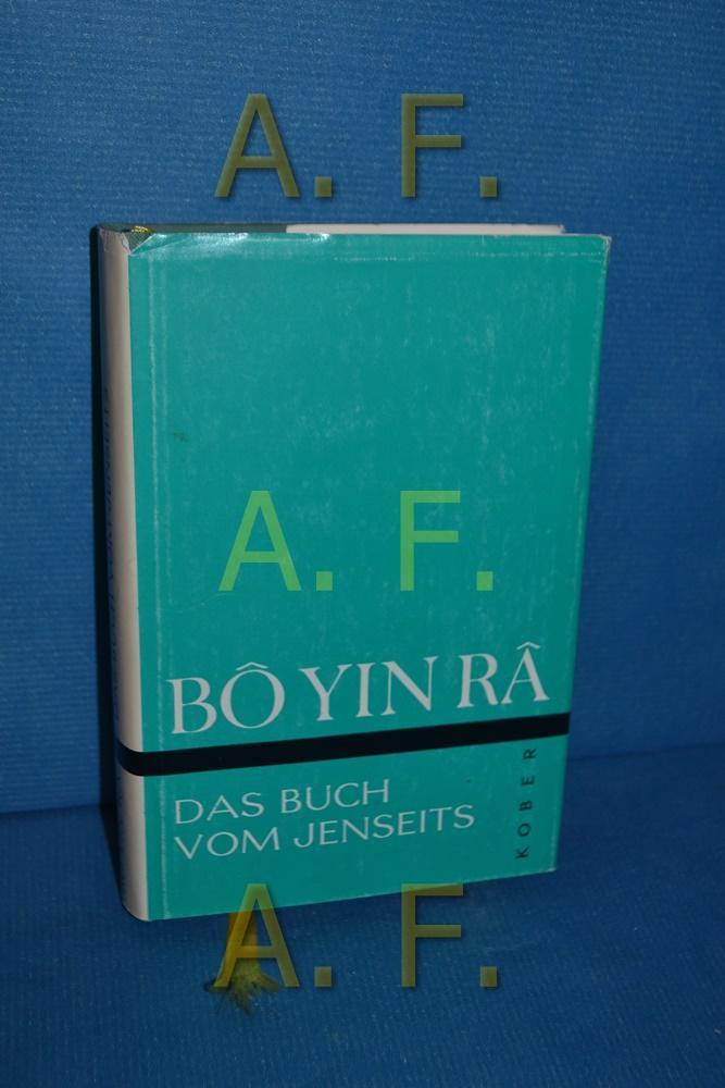 Das Buch vom Jenseits.: BO Yin Ra: