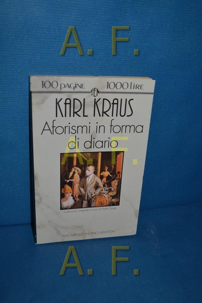Aforismi in forma di diario: Kraus, Karl: