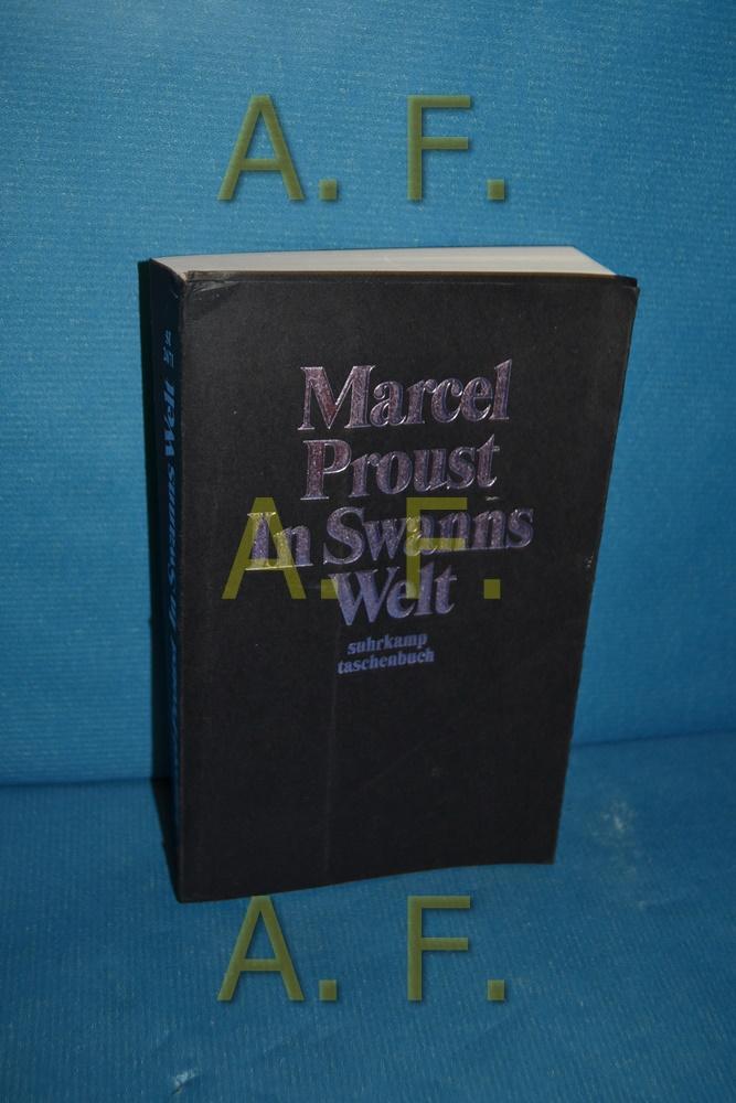 In Swanns Welt (Auf der Suche nach: Proust, Marcel: