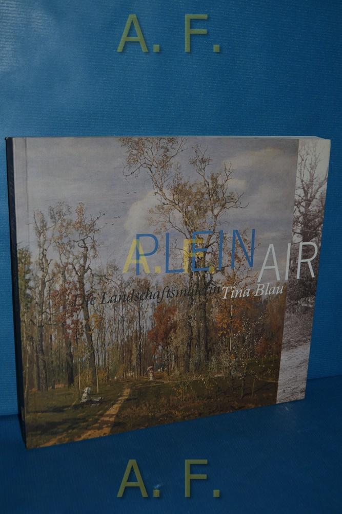PLEIN AIR Die Landschaftsmalerin Tina Blau
