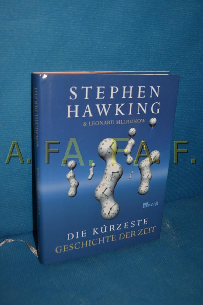 Die kürzeste Geschichte der Zeit Stephen Hawking: Hawking, Stephen W.