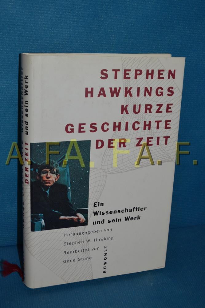 Stephen Hawkings Kurze Geschichte der Zeit : Hawking, Stephen W.