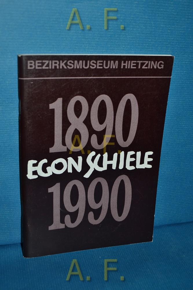 1890 Egon Schiele, 1990. Bezirksmuseum Hietzing Heft: Glöckner, Harry (Herausgeber):