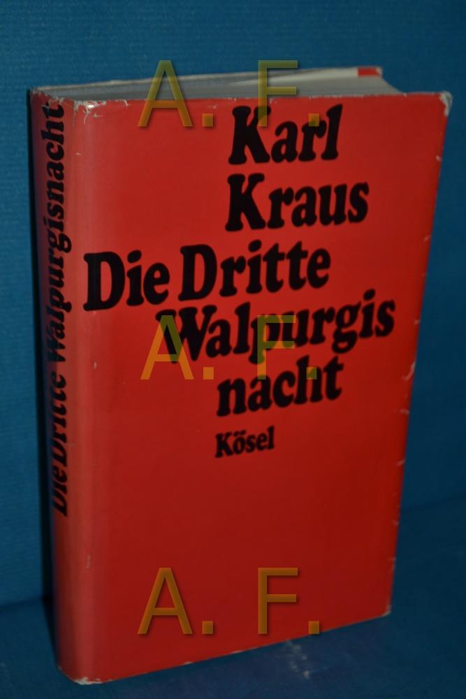 Die dritte Walpurgisnacht: Kraus, Karl: