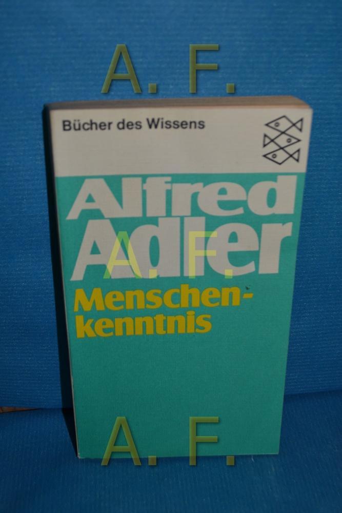 Menschenkenntnis Alfred Adler / Fischer , 6080: Adler, Alfred: