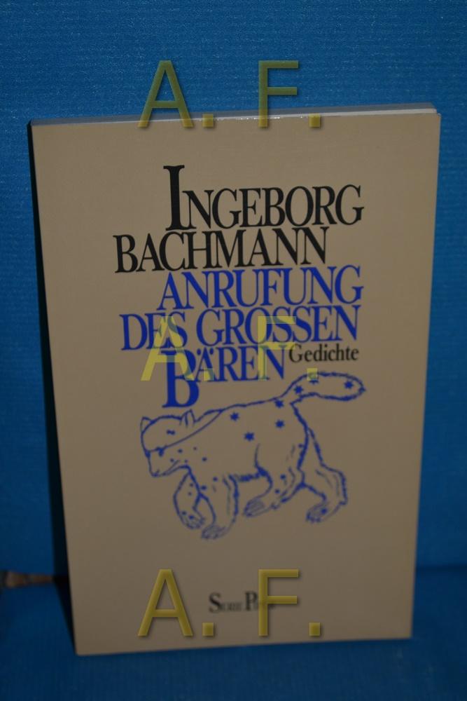 Anrufung des Grossen Bären : Gedichte. Ingeborg: Bachmann, Ingeborg (Verfasser):