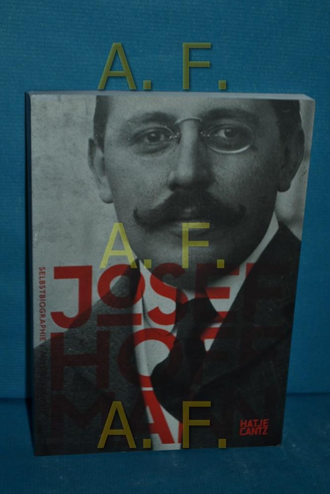 Selbstbiographie : [anlässlich der gemeinsam von der: Hoffmann, Josef: