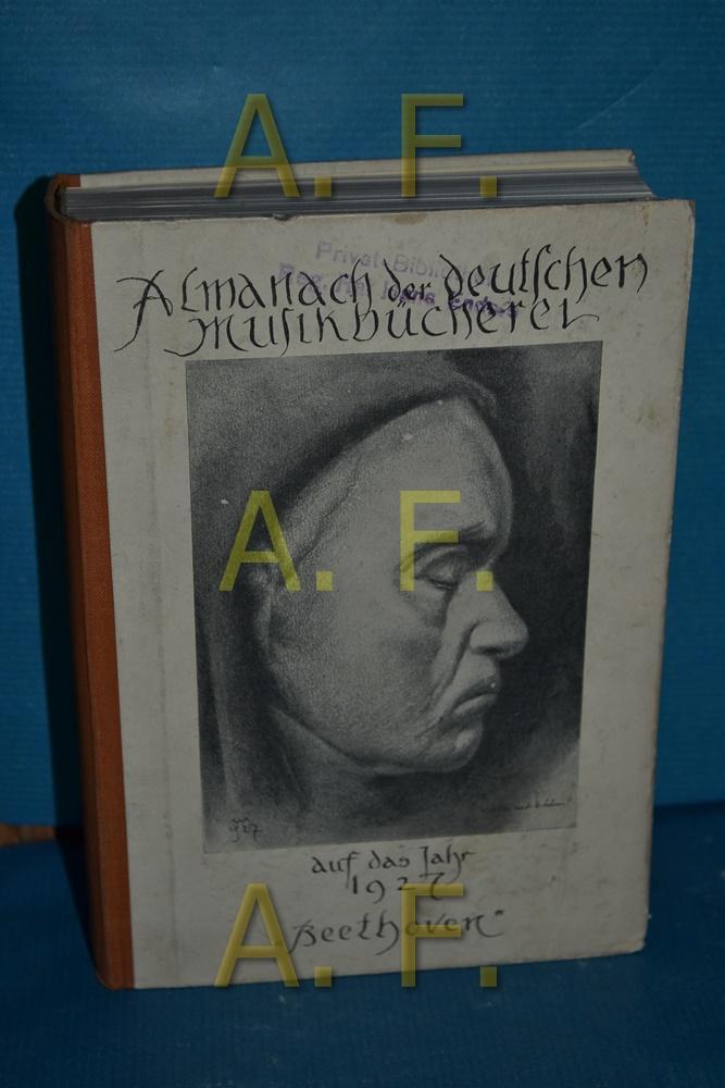 Beethoven Almanach der Deutsche Musikbücherei auf das Jahr 1927
