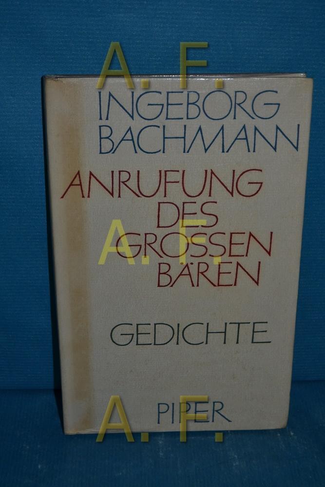 Anrufung des Großen Bären : Gedichte.: Bachmann, Ingeborg: