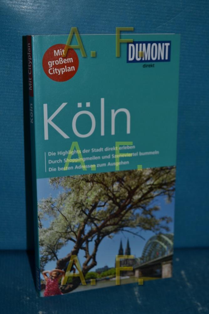 Köln. DuMont direkt - Bongartz, Marianne und Stephanie Henseler