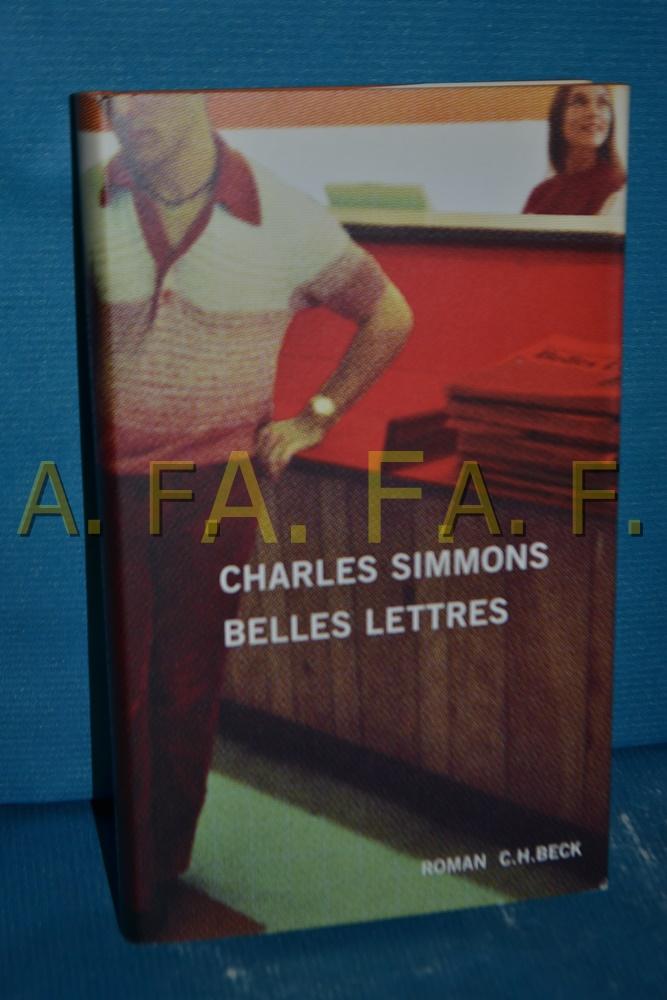 Belles Lettres: Simmons, Charles: