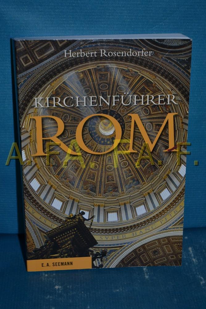Kirchenführer Rom. Herbert Rosendorfer - Rosendorfer, Herbert