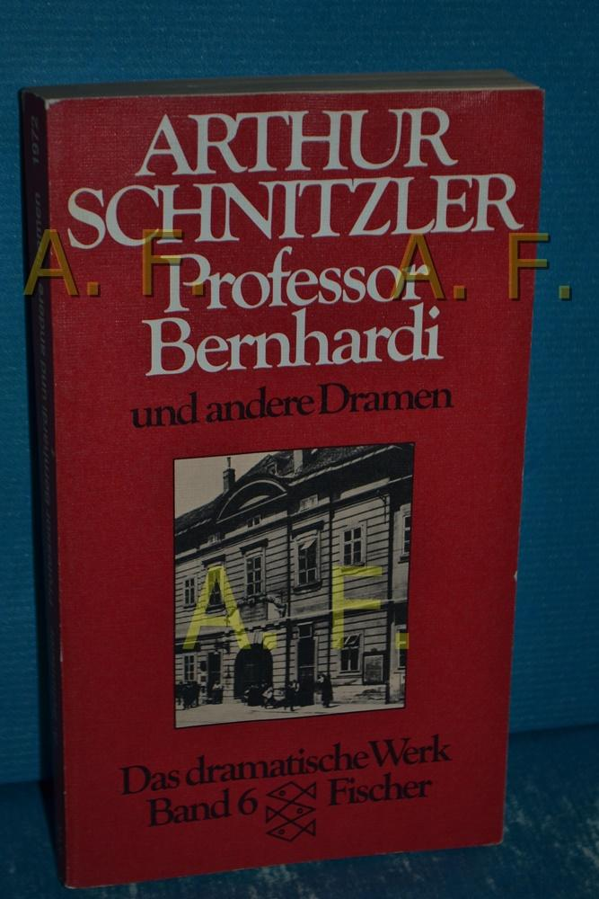 Professor Bernhardi , Gesammelte Werke in Einzelausgaben,: Schnitzler, Arthur: