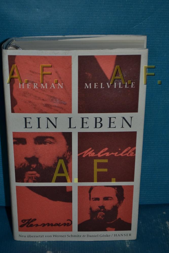Ausgewählte Werke, Teil: Ein Leben : Briefe: Melville, Herman: