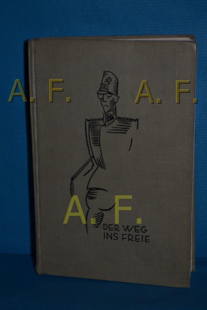 Der Weg ins Freie : Roman. (Bücher: Schnitzler, Arthur und