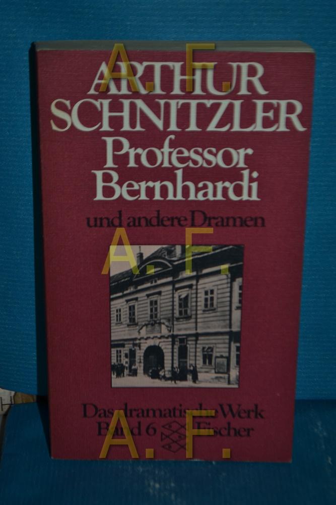 Professor Berhardi und andere Dramen (Das weite: Schnitzler, Arthur: