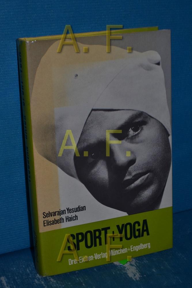 Sport und Yoga: Yesudian, Selvarajan und