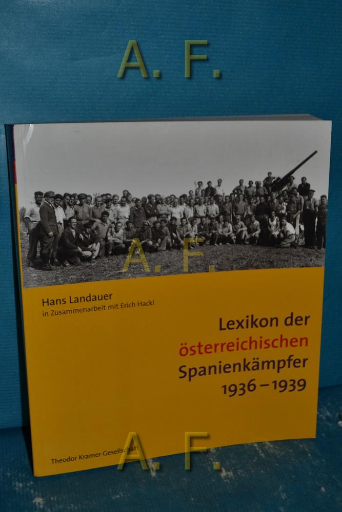 Lexikon der österreichischen Spanienkämpfer 1936 - 1939.: Landauer, Hans: