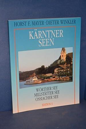 Kärtner Seen Wörther See, Millstätter See, Ossiacher See: Mayer, Horst F und Dieter ...