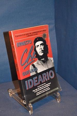 Ernesto Che Guevara Ideario A cura di