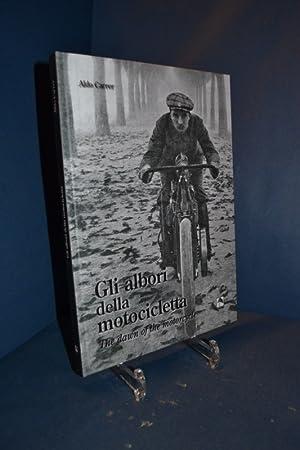 gli albori della motocicletta / The dawn of the motorcycle Storia fotografica dal 1894 al 1906...