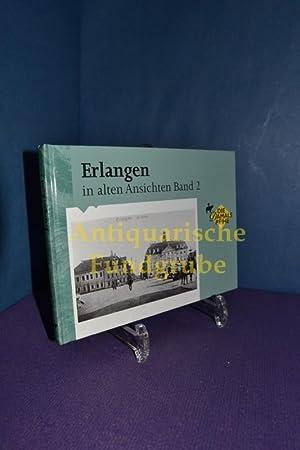 Erlangen in alten Ansichten. - Zaltbommel / Niederlande Europ. Bibliothek [Mehrteiliges Werk],...