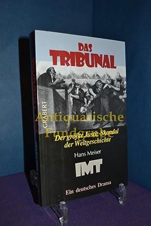 Das Tribunal : der größte Justiz-Skandal der: Meiser, Hans:
