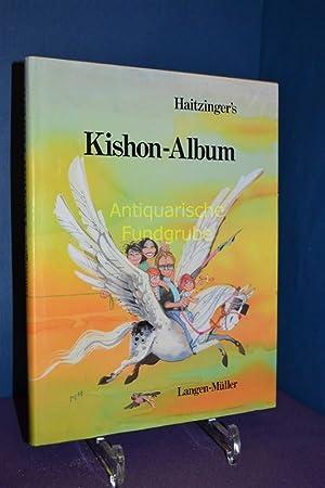 Haitzinger's Kishon-Album. [Ins Dt. übertr. von Friedrich: Kishon, Ephraim und
