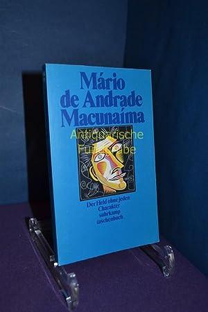 Macunaíma : der Held ohne jeden Charakter.: Andrade, Mário de: