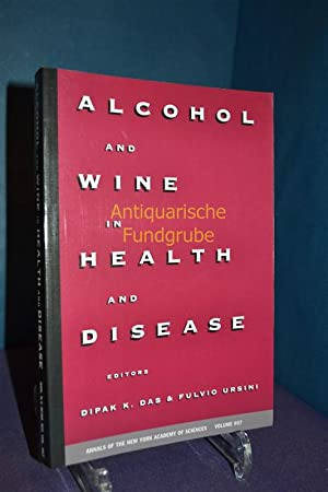 Alcohol and Wine in Health and Disease (Annals of the New York Academy of Sciences, V. 967): Das, ...