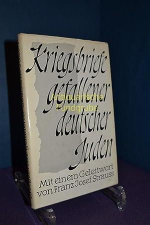 Kriegsbriefe gefallener deutscher Juden. Mit einem Geleitwort