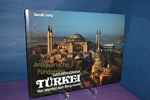 Naturpanorama Türkei : von Istanbul zum Berg: Jung, Gerold, Karl