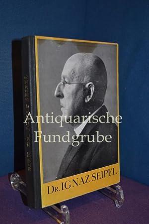 Dr. Ignaz Seipel : Ein österreichisches und: Birk, Bernhard: