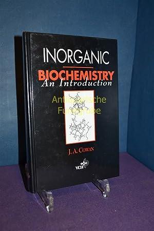 Inorganic Biochemistry: an Introduction: Cowan, J.A.: