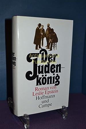 Der Judenkönig : Roman. Dt. von Maria Poelchau: Epstein, Leslie: