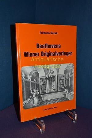 Beethovens Wiener Originalverleger.: Slezak, Friedrich: