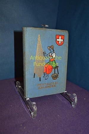 Pestalozzi Kalender. Schweizer Schülerinnen-Kalender 1938: Ohne Verfasser: