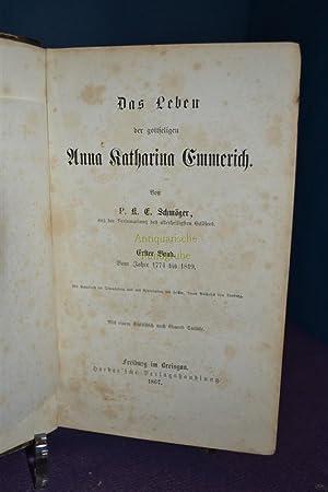 Das Leben der gottseligen Anna Katharina Emmerich: Schmöger, K.E.: